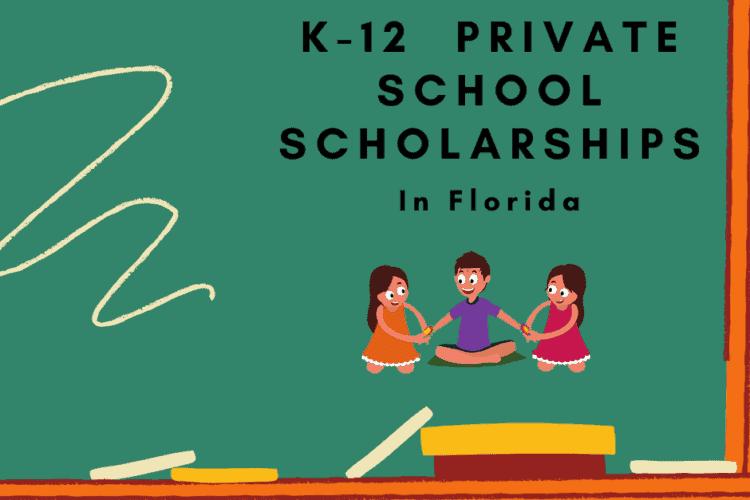 K-12 Private School Scholarships in Florida
