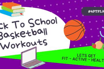 BACK TO SCHOOL VIRTUAL BASKETBALL WORKOUTS
