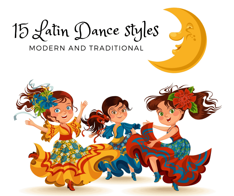 15 Latin Styles of Dance - Modern and Traditional