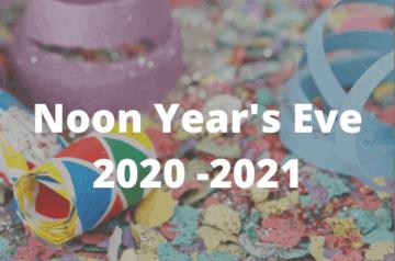 Noon Years Eve 2020-21 Blog Post