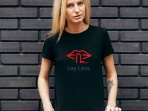 SAY Less – Sustainable T-Shirt3