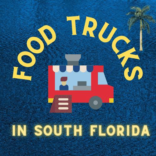 Food Trucks in South Florida2