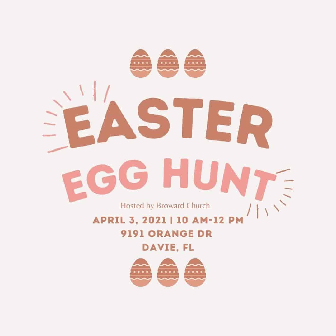 Broward Church Easter Egg Hunt