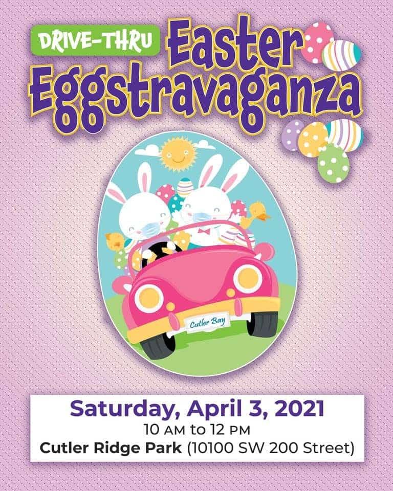 Cutler Bay - Easter Eggstravaganza Drive-Thru Event