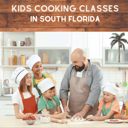 Kids Cooking Classes in South Florida - Post