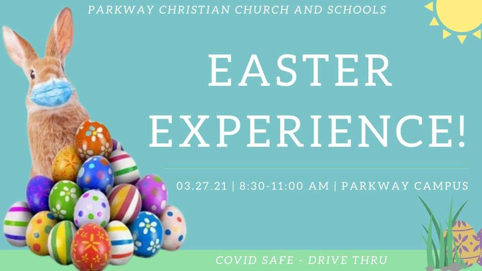 Parkway Christian Church - Drive Thru Easter Experience