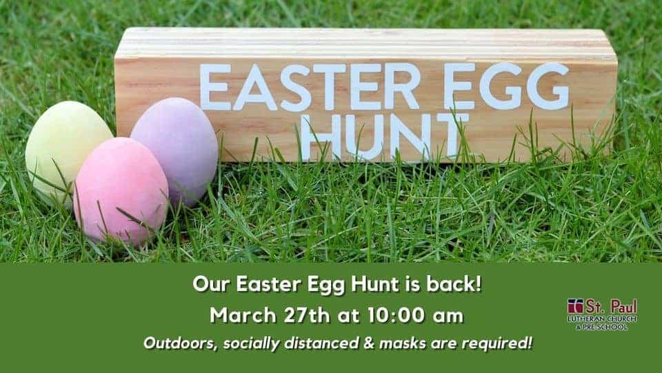 St Paul Lutheran Church - Easter Egg Hunt