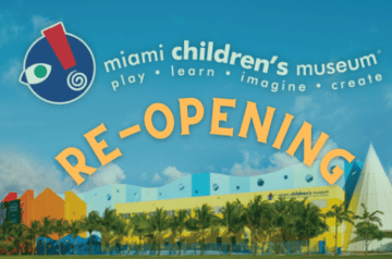 Miami Childrens Museum - Re-Opening