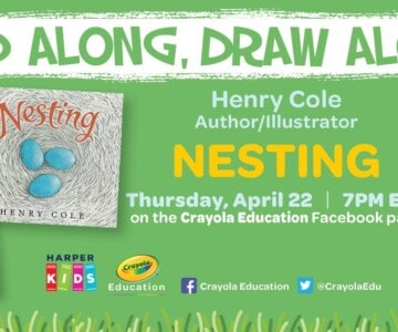 Crayola - Read Along, Draw Along - Henry Cole - Nesting - Earth Day