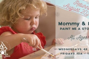 Craft Haus - Mommy and Me