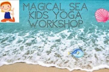 Yoga Cure - Magical Sea Kids Yoga Workshop