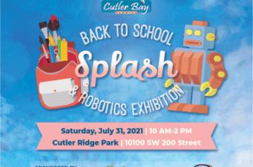 Cutler Bay - Back To School Splash and Robotics Exhibition