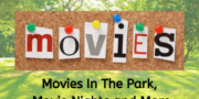 Movies In The Park, Movie Nights and More