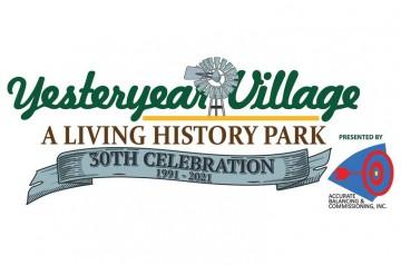 Yesteryear Village - 30th Year Anniversary